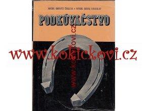 Podkúvačstvo 1957 Čollák Dionýz Hanulay Juraj podkovářství
