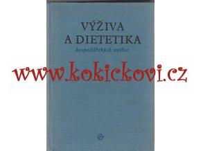 VÝŽIVA A DIETETIKA HOSPODÁŘSKÝCH ZVÍŘAT SZN 1963