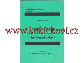 FRANTIŠEK HORSKÝ A ČESKÉ ZEMĚDĚLSTVÍ 1991 MONOGRAFIE