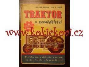 TRAKTOR V ZEMĚDĚLSTVÍ KOUBEK 1950
