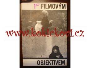 FILMOVÝM OBJEKTIVEM - ROČNÍK 1967