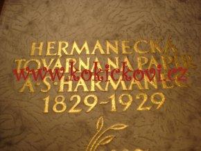 Hermanecká továrna na papír, a.s., Harmanec  1829 - 1929