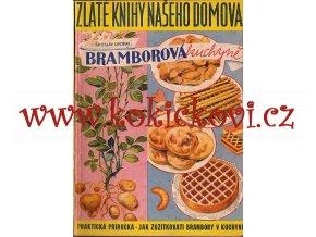 BRAMBOROVÁ KUCHYNĚ DVOŘÁK 1942 A ZELINÁŘSKÁ KUCHYNĚ SOUKUP 1942 - 2 TITULY V 1 SVAZKU