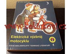 ELEKTRICKÁ VÝZBROJ MOTOCYKLU - MILAN PAVLÁK - 1959