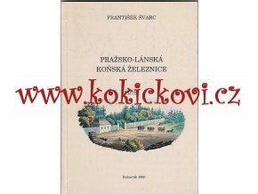 František Švarc - Pražsko-lánská koňská železnice