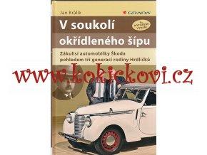 V soukolí okřídleného šípu - Zákulisí automobilky Škoda