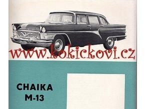REKLAMNÍ PROSPEKT SOUBOR - GAZ - ČAJKA M-13 VOLHA 21 MOSKVIČ 407,423 SANITKA CHAIKA
