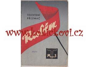 TELEVISNÍ PŘIJÍMAČ TESLA RUBÍN NÁVOD K OBSLUZE 1958