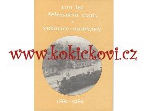 100 let železniční trati Vršovice - Modřany 1882-1982
