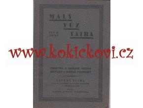 MALÝ VŮZ TATRA TYP 12 - OBSLUHA SEZNAM SOUČÁSTÍ - KOPŘIVNICE 1931