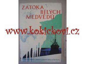 ZÁTOKA BÍLÝCH MEDVĚDŮ - POLSKÝ FILMOVÝ PLAKÁT - Jarmila Mařanová  1962