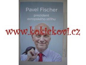 PAVEL FISCHER - PLAKÁT A3 Z DOBY KAMPANĚ - VZPOMÍNKA NA ROK 2018