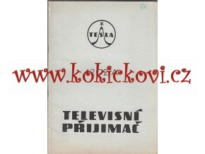 TELEVISNÍ PŘIJÍMAČ TESLA 4202 A NÁVOD K ÚDRŽBĚ 1957 - A4 - CCA 40 STRAN