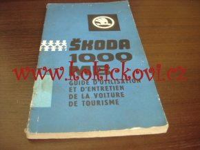 ŠKODA 1000 MB - NÁVOD K OBSLUZE MOTOKOV 1969 - TEXT FRANCOUZSKY