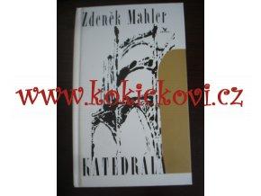 Mahler, Zdeněk: Katedrála, 1994