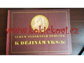Album názorných pomůcek k dějinám VKS(b)