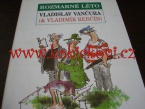 Vančura, Vladislav: Rozmarné léto 2004