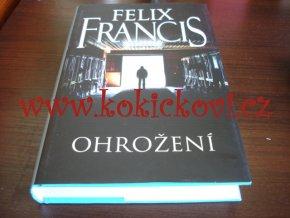 Ohrožení Francis Felix