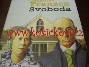 Svoboda - Jonathan Franzen ARGO 2013 -JAKO NOVÁ - SOUČ. AMERICKÝ ROMÁN