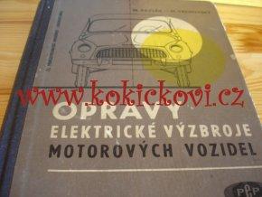 OPRAVY ELEKTRICKÉ VÝZBROJE MOTOROVÝCH VOZIDEL - SNTL 1963