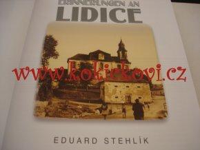 Erinnerungen an Lidice - vzpomínky na Lidice unikátní fotografie