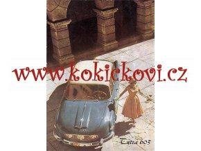 TATRA 603 - REKLAMNÍ PROSPEKT Z ROKU 1958 - A5 - 8 STRAN - ORIGINÁL