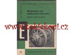 Mechanická část elektrických lokomotiv - pojezd a pohon dvojkolí 1964