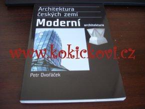 Dvořáček, Petr – Moderní architektura, Architektura českých zemí