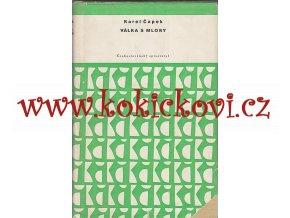 1958 Karel Čapek  VÁLKA S MLOKY - Česká literatura