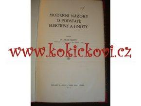 MODERNÍ NÁZORY O PODSTATĚ ELEKTŘINY A HMOTY - JULIUS SUCHÝ 1917
