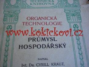 PRŮMYSL HOSPODÁŘSKÝ 1925 - OBSAHUJE VINAŘSTVÍ - PIVOVARSTVÍ - SLADOVNICTVÍ - LIHOVARSTVÍ - DESTILACE LIHU APOD.