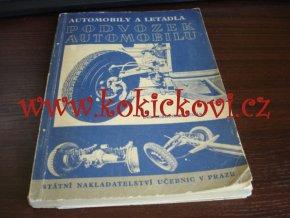 PODVOZEK AUTOMOBILU ING. KOZÁK 1950 - MERCEDES AERO PRAGA JAWA ŠKODA ATD.