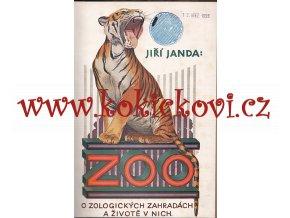 Zoo - o zoologických zahradách a životě v nich - Janda 1927