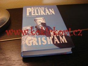Případ Pelikán - John Grisham  Knižní klub v roce 2001