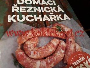 Domácí řeznická kuchařka - Josef Dušátko