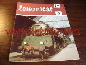 ČASOPIS ŽELEZNIČÁŘ Č.3 / 1981 - JEDNO SAMOSTATNÉ ČÍSLO VIZ FOTO