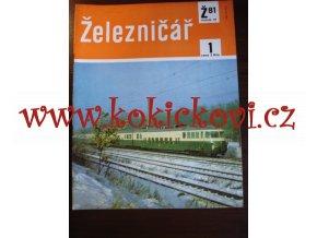 ČASOPIS ŽELEZNIČÁŘ Č.1 / 1981 - JEDNO SAMOSTATNÉ ČÍSLO VIZ FOTO