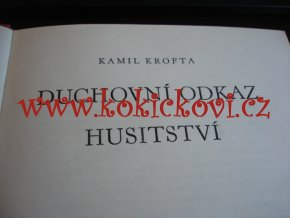 DUCHOVNÍ ODKAZ HUSITSTVÍ - Kamil Krofta 1946
