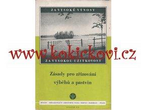 Zásady pro zřizování výběhů a pastvin - 1951