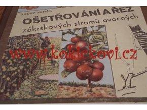 Ošetřování a řez zákrskových stromů ovocných 1948