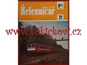 ČASOPIS ŽELEZNIČÁŘ Č.21 / 1982 - JEDNO SAMOSTATNÉ ČÍSLO VIZ FOTO