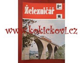 ČASOPIS ŽELEZNIČÁŘ Č.16 / 1982 - JEDNO SAMOSTATNÉ ČÍSLO VIZ FOTO