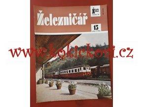 ČASOPIS ŽELEZNIČÁŘ Č.15 / 1982 - JEDNO SAMOSTATNÉ ČÍSLO VIZ FOTO