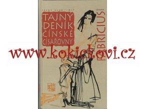 Tajný deník čínské císařovny (lam, 280 s.), 1994