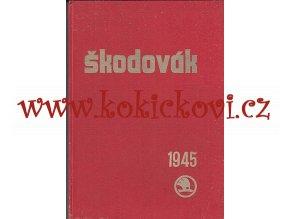 Časopis Škodovák - 1. ROČNÍK raritní podnikový měsíčník 1945 - čísla 1-12 - ŠKODA PLZEŇ