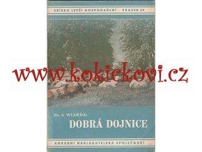 Dobrá dojnice  - Wiarda, Siegfried 1944