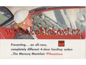 THE MERCURY MONTCLAIR PHAETON 1955 - PROSPEKT / PLAKÁT - PO ROZLOŽENÍ 32*52CM