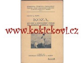 KOZA JEJÍ CHOV A HOSPODÁŘSKÝ VÝZNAM ROK 1917