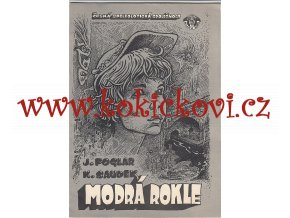 Jaroslav Foglar - Modrá rokle - 1. vydání 1984 - podpis Jaroslava Foglara 2.9.1986