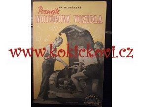 POZNEJTE MOTOROVÁ VOZIDLA - HLINĚNSKÝ 1954 - 148 STRAN - PĚKNÝ STAV